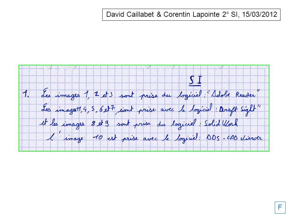 David Caillabet & Corentin Lapointe 2° SI, 15/03/2012