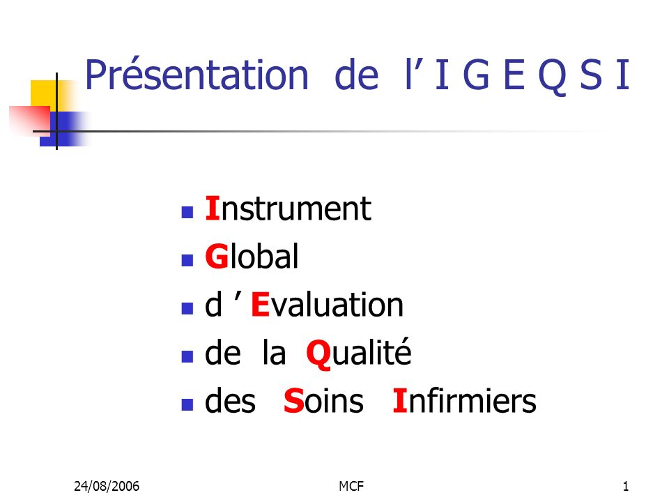 Présentation de l' I G E Q S I