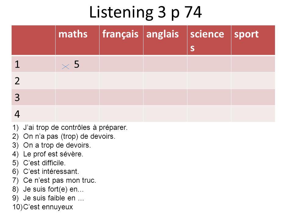 Listening 3 p 74 maths français anglais sciences sport 1 5 2 3 4