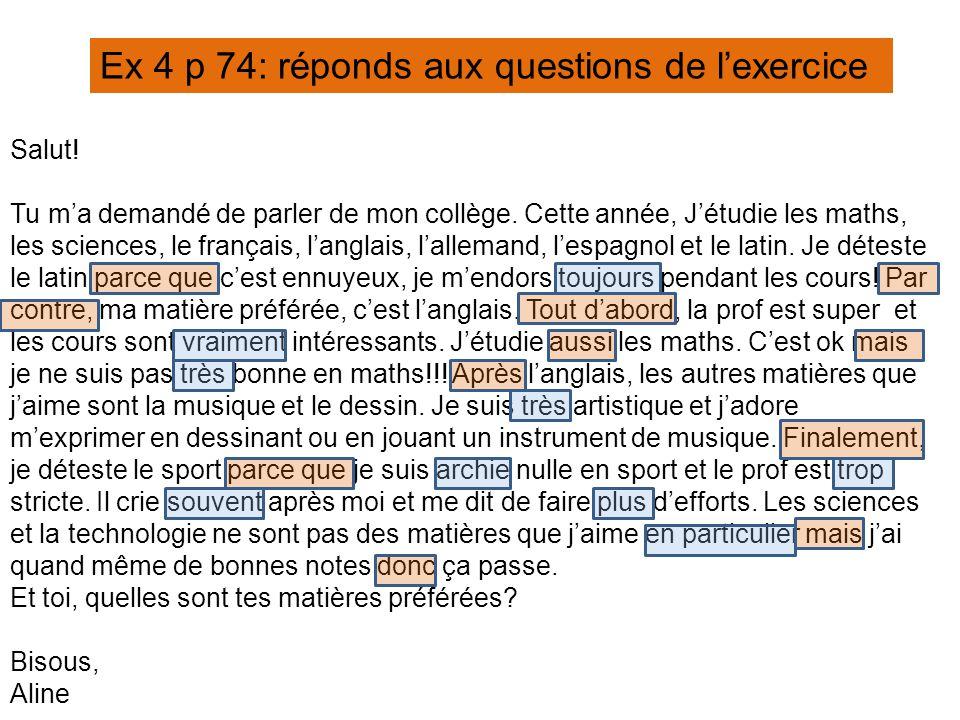 Ex 4 p 74: réponds aux questions de l'exercice