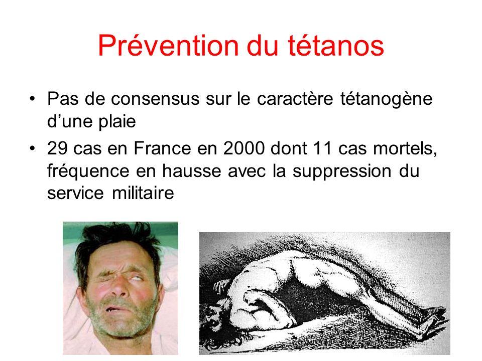 Prévention du tétanos Pas de consensus sur le caractère tétanogène d'une plaie.