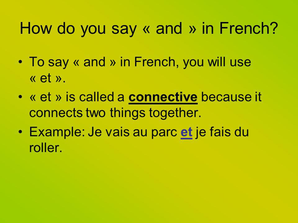 How do you say « and » in French