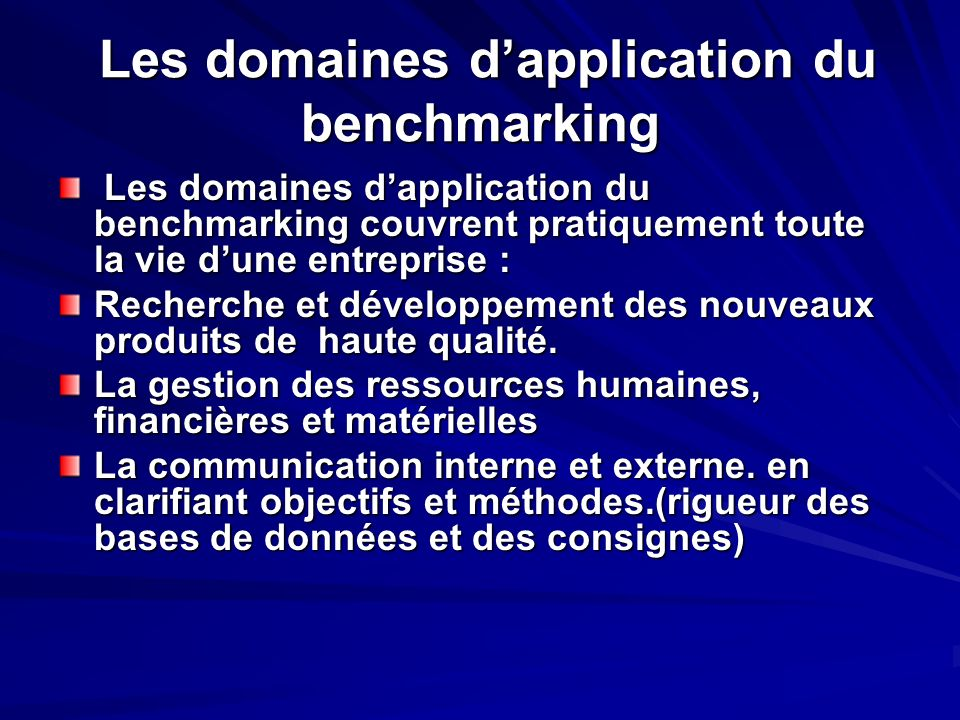 Les domaines d'application du benchmarking