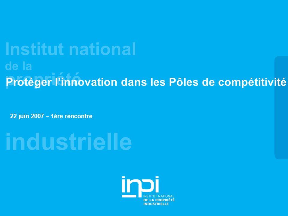 Protéger l'innovation dans les Pôles de compétitivité