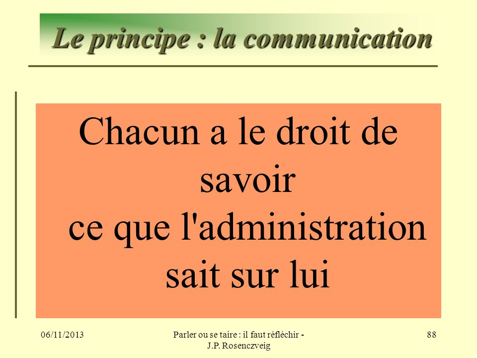 Le principe : la communication