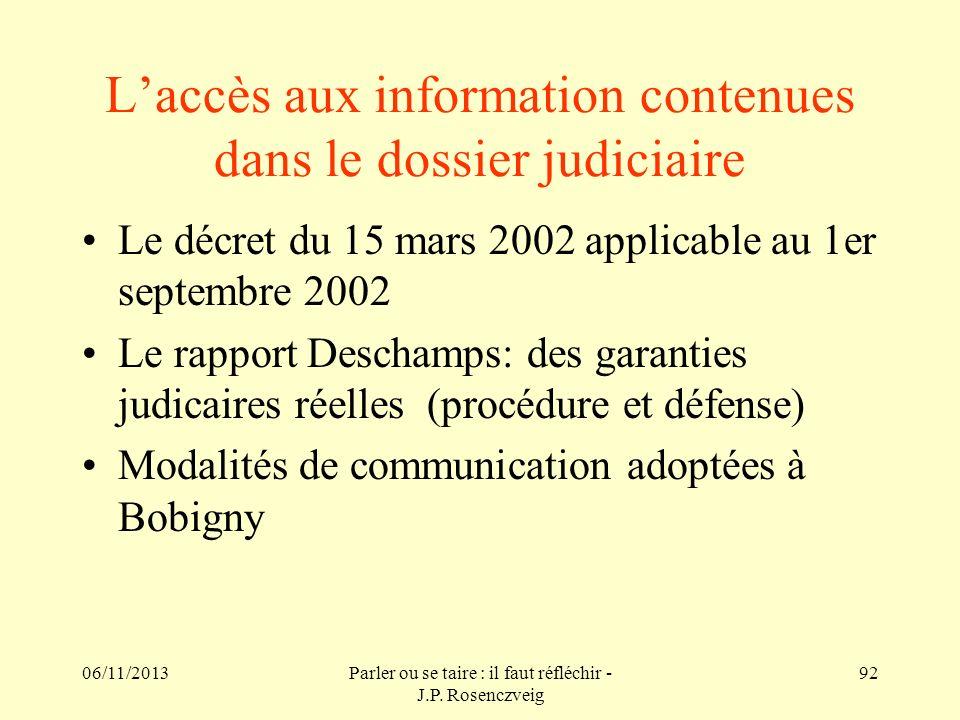 L'accès aux information contenues dans le dossier judiciaire