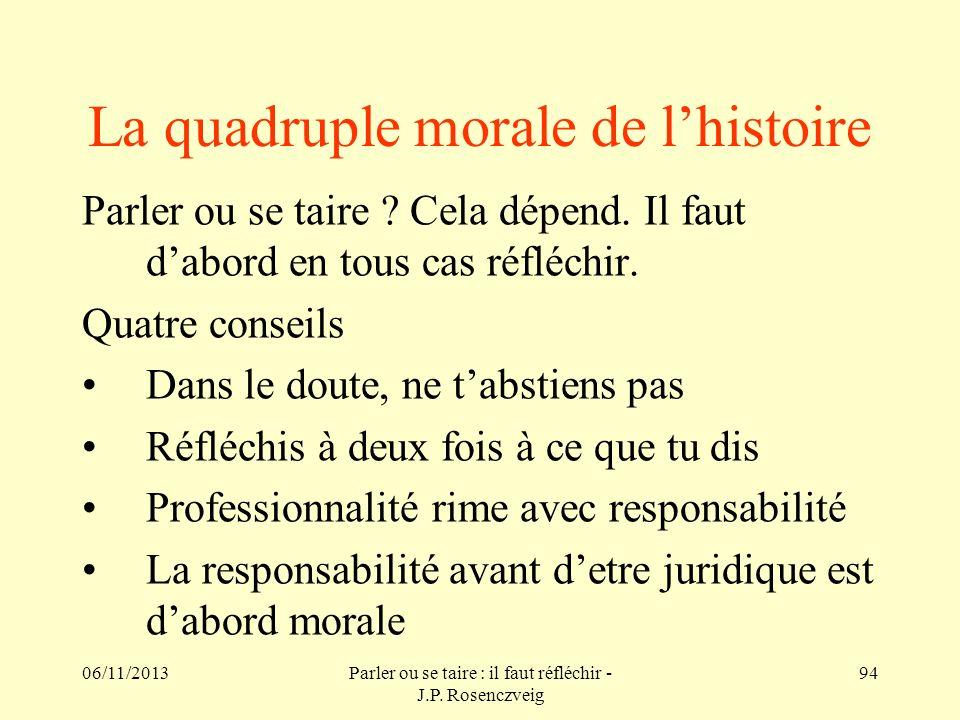 La quadruple morale de l'histoire