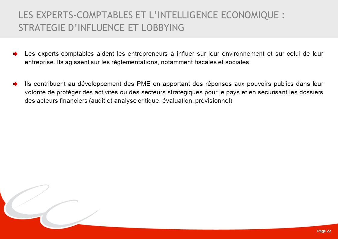 LES EXPERTS-COMPTABLES ET L'INTELLIGENCE ECONOMIQUE : STRATEGIE D'INFLUENCE ET LOBBYING