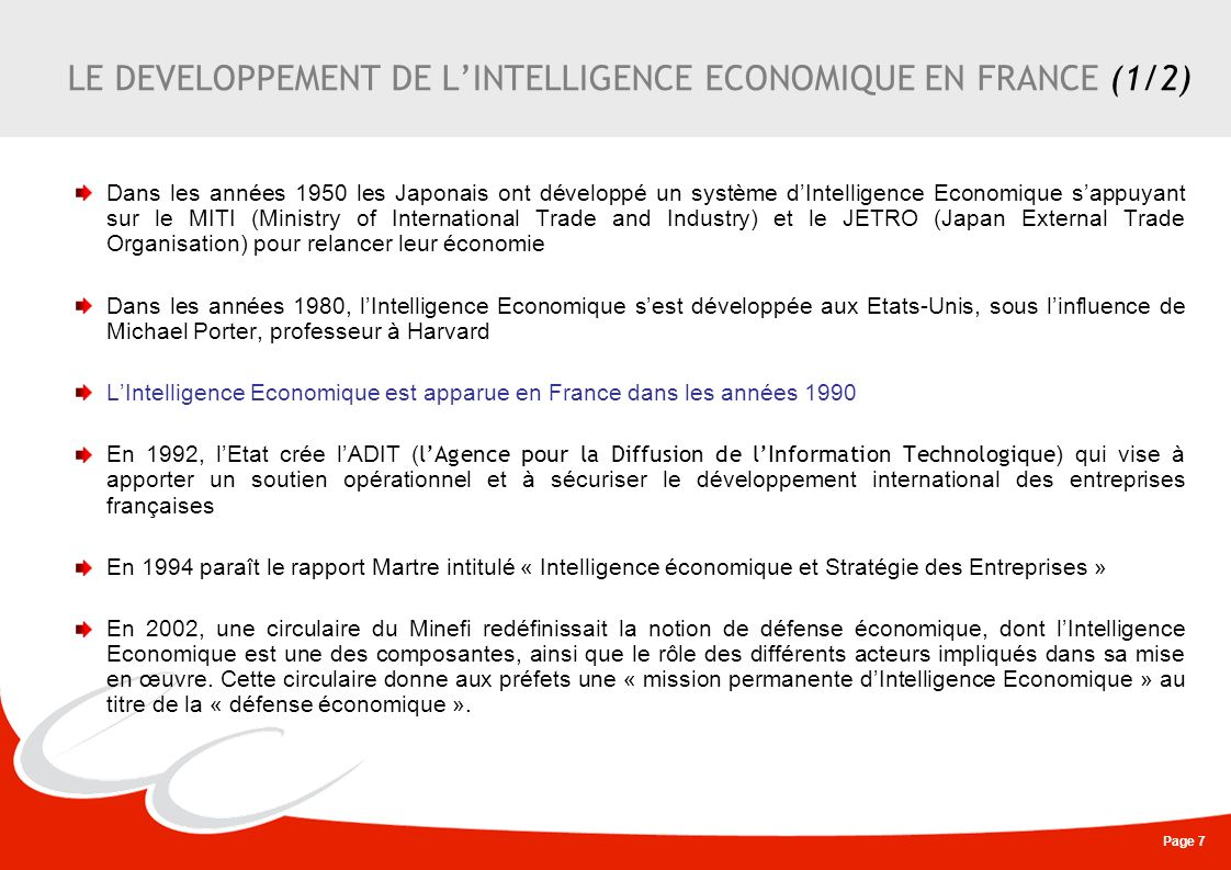 LE DEVELOPPEMENT DE L'INTELLIGENCE ECONOMIQUE EN FRANCE (1/2)