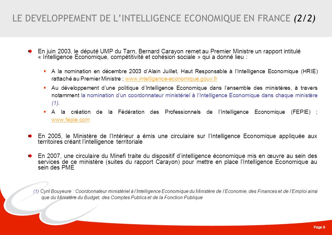 LE DEVELOPPEMENT DE L'INTELLIGENCE ECONOMIQUE EN FRANCE (2/2)