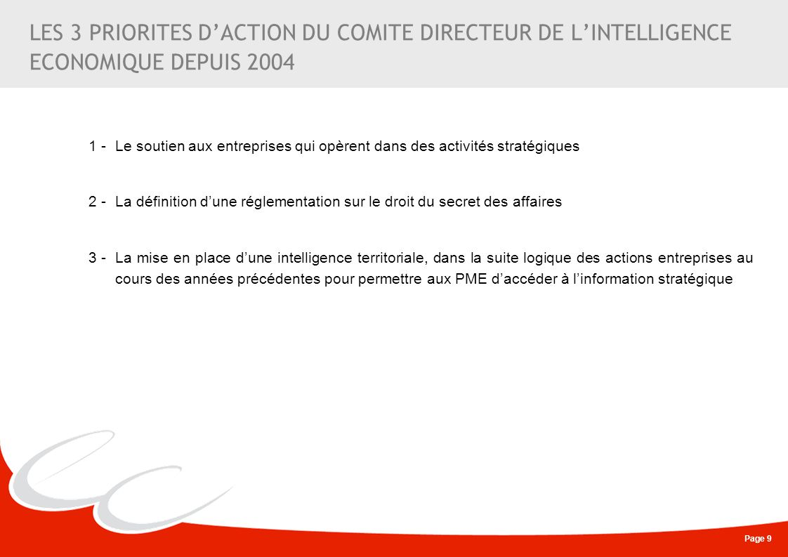 LES 3 PRIORITES D'ACTION DU COMITE DIRECTEUR DE L'INTELLIGENCE ECONOMIQUE DEPUIS 2004