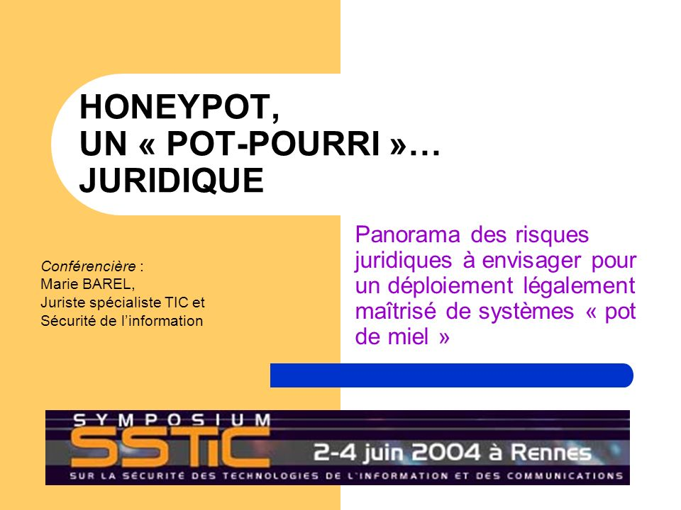 HONEYPOT, UN « POT-POURRI »… JURIDIQUE