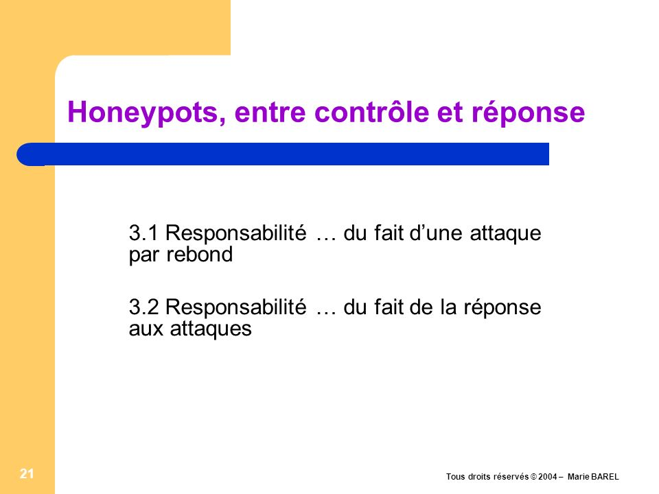 Honeypots, entre contrôle et réponse