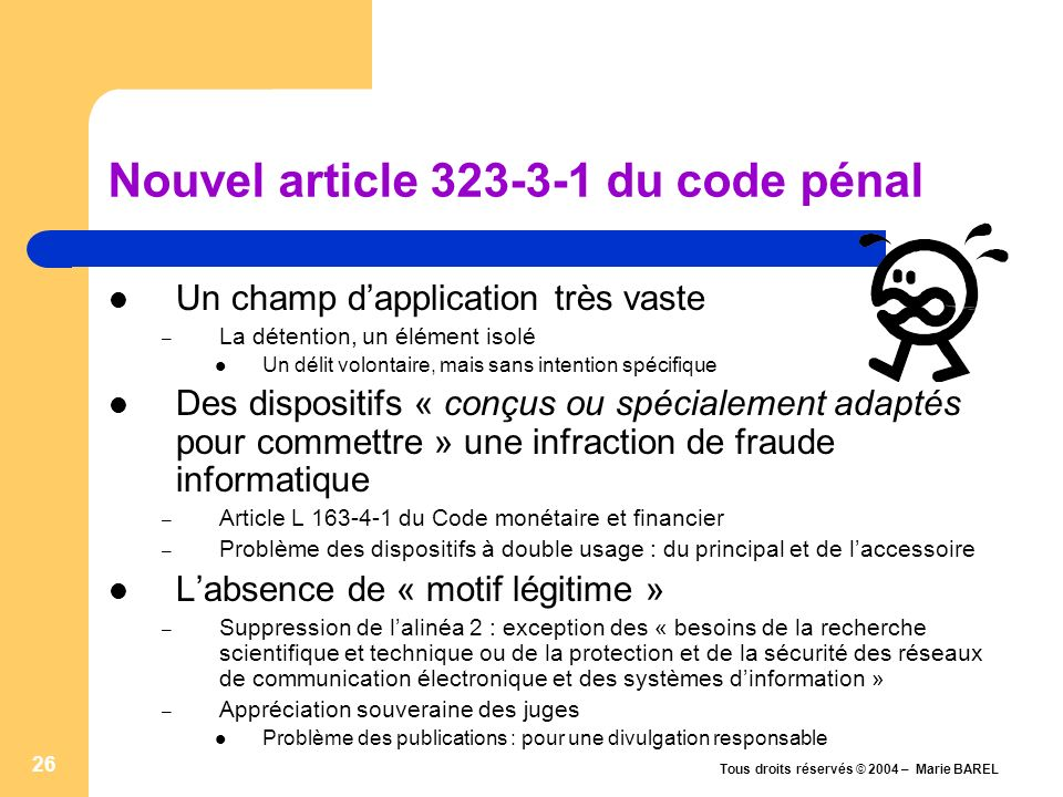 Nouvel article 323-3-1 du code pénal