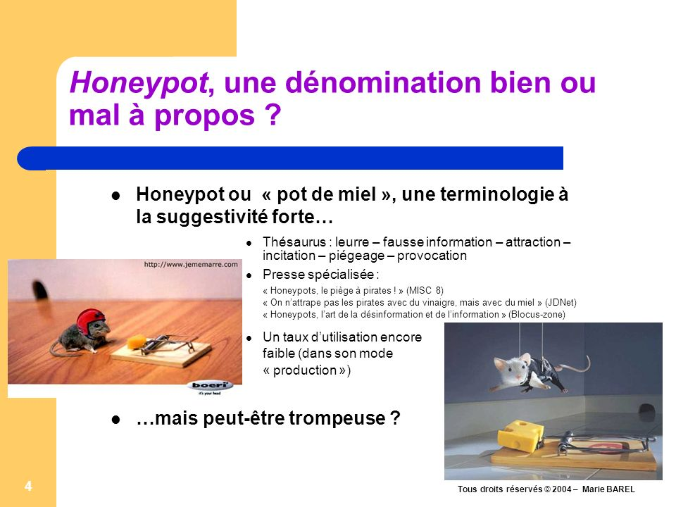 Honeypot, une dénomination bien ou mal à propos