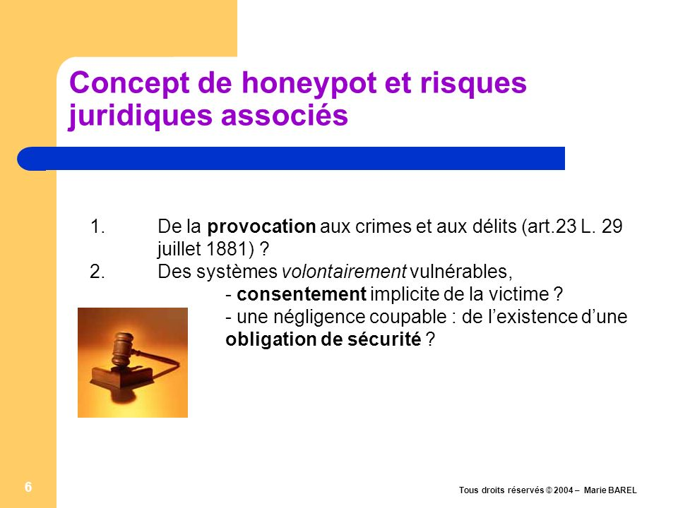 Concept de honeypot et risques juridiques associés