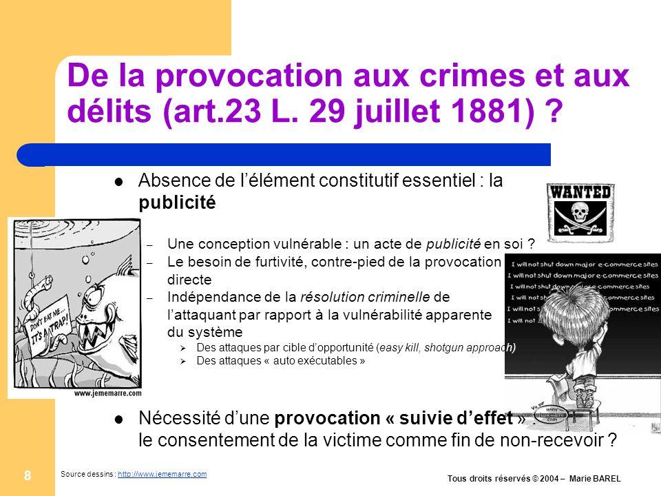 De la provocation aux crimes et aux délits (art.23 L. 29 juillet 1881)
