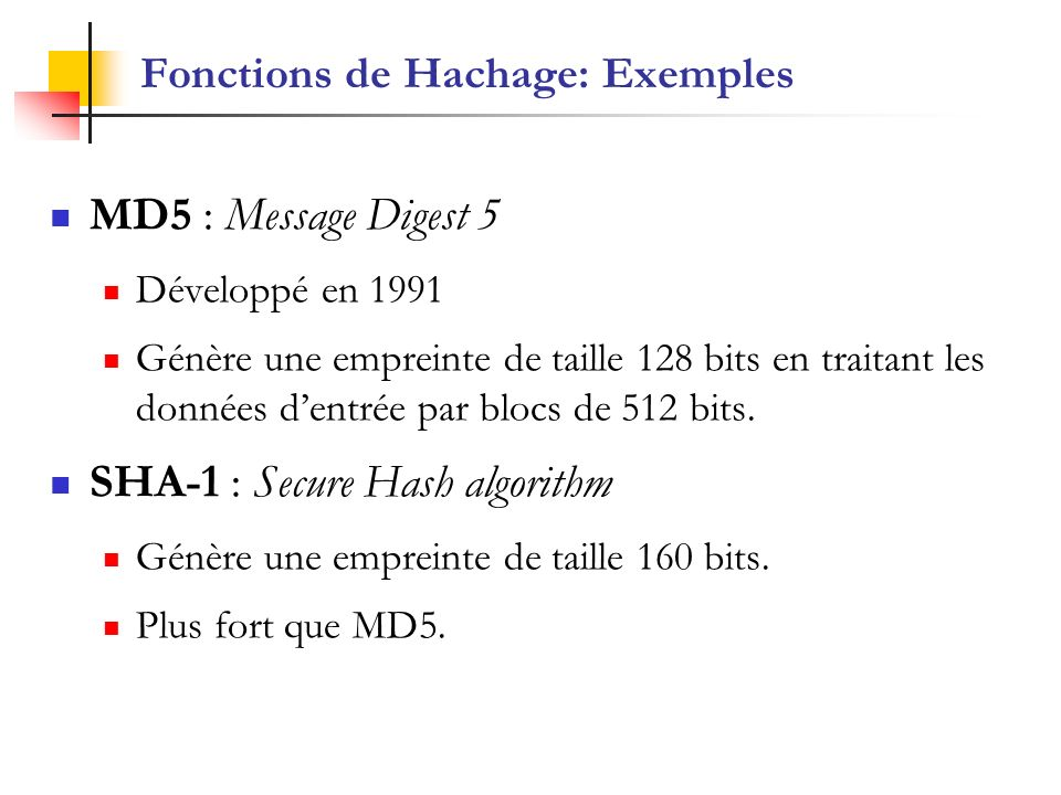 Fonctions de Hachage: Exemples