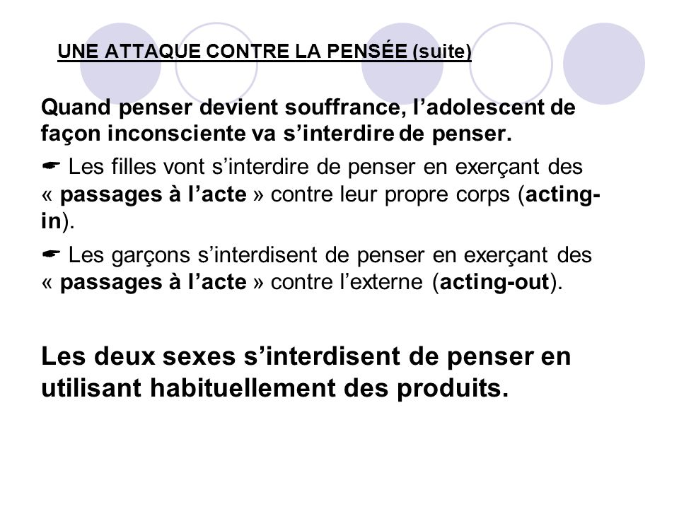 UNE ATTAQUE CONTRE LA PENSÉE (suite)