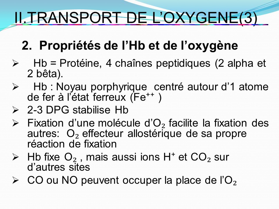 II.TRANSPORT DE L'OXYGENE(3)