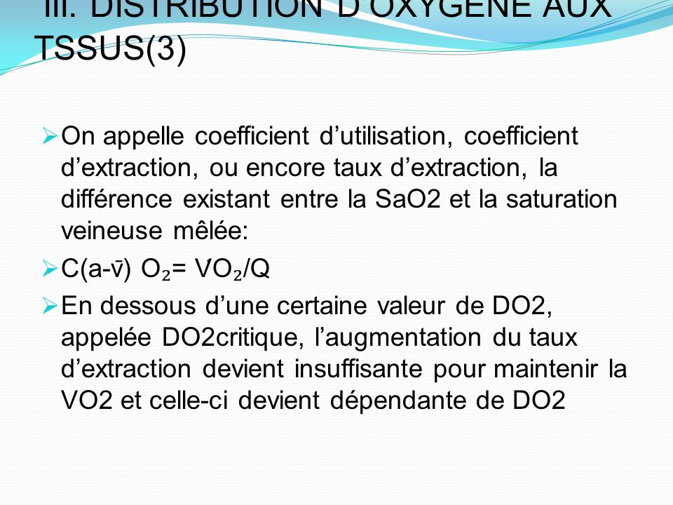 III. DISTRIBUTION D'OXYGENE AUX TSSUS(3)