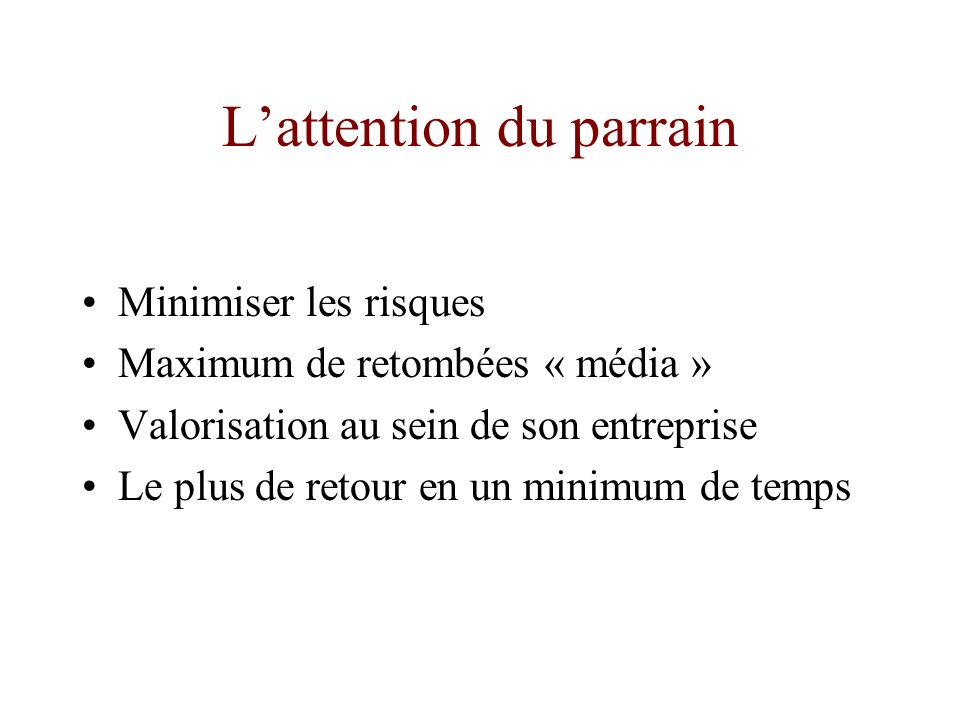 L'attention du parrain