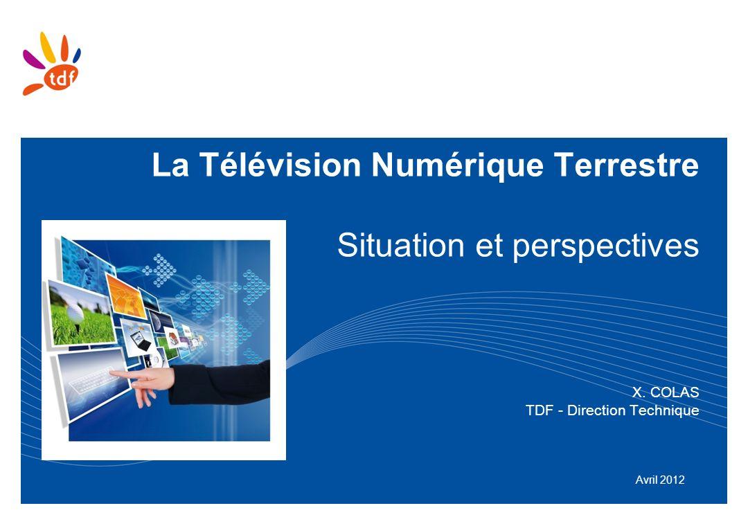 La Télévision Numérique Terrestre Situation et perspectives X