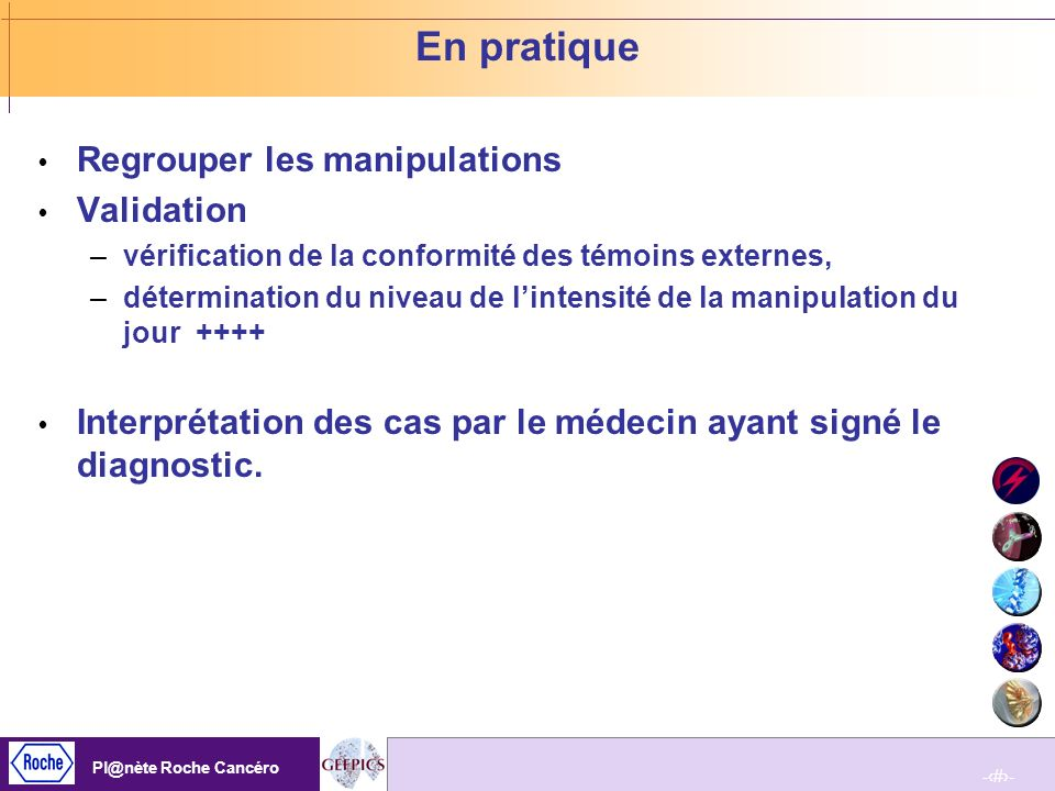 En pratique Regrouper les manipulations Validation