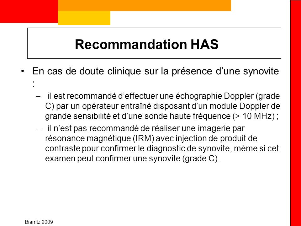 Recommandation HAS En cas de doute clinique sur la présence d'une synovite :