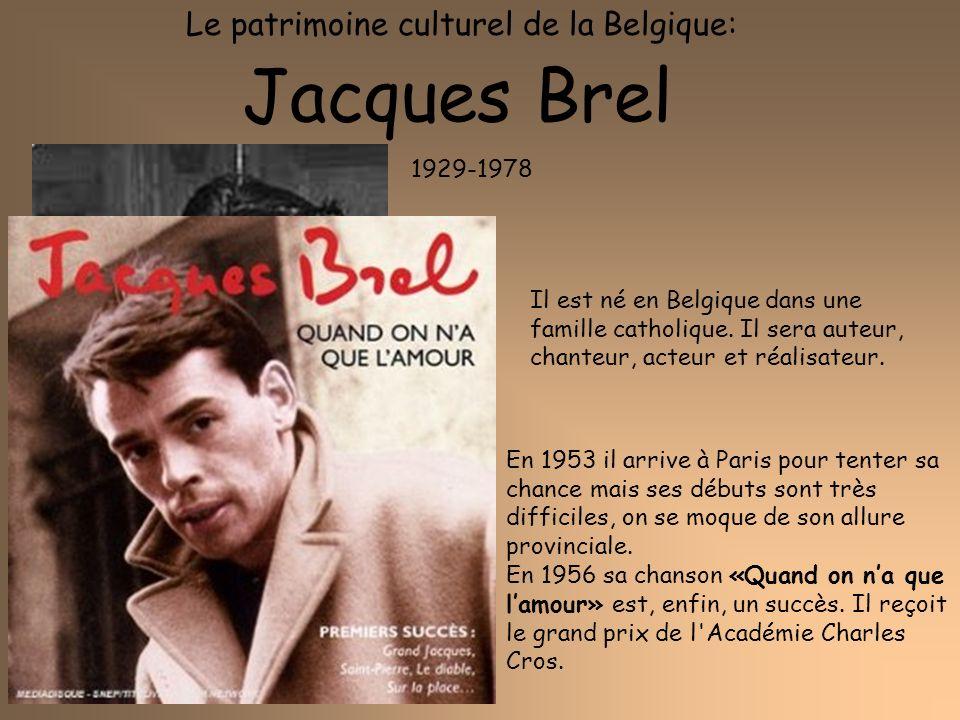 Jacques Brel Le patrimoine culturel de la Belgique: 1929-1978