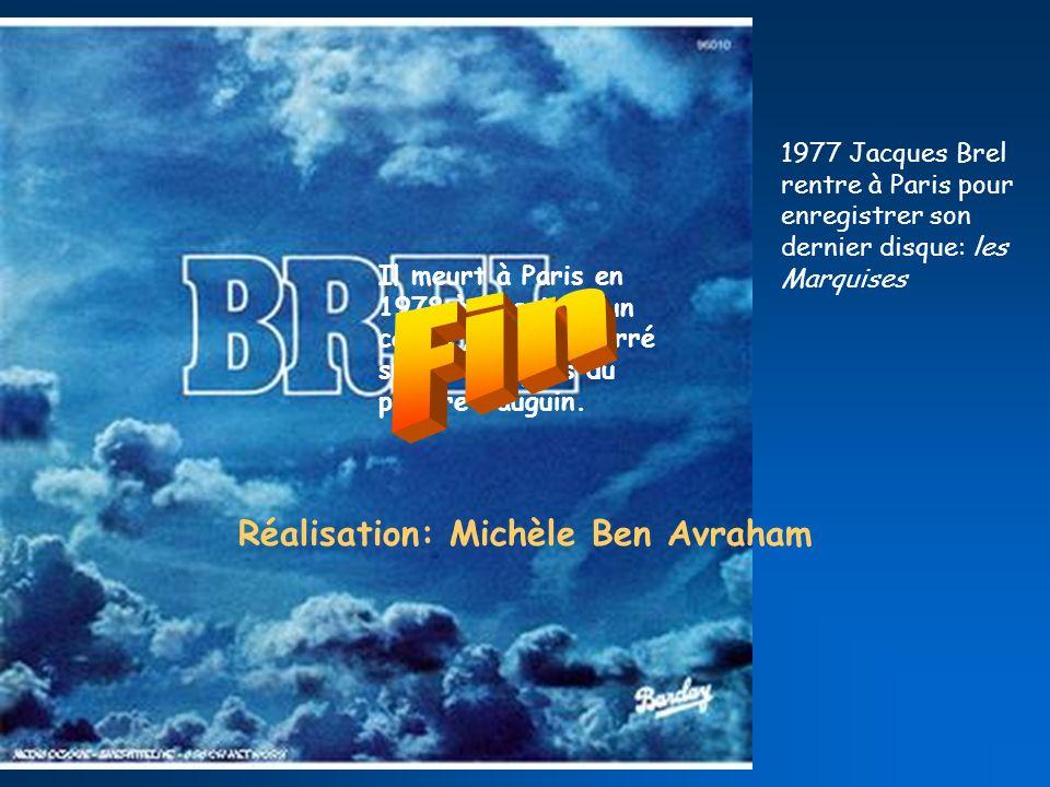 Fin Réalisation: Michèle Ben Avraham