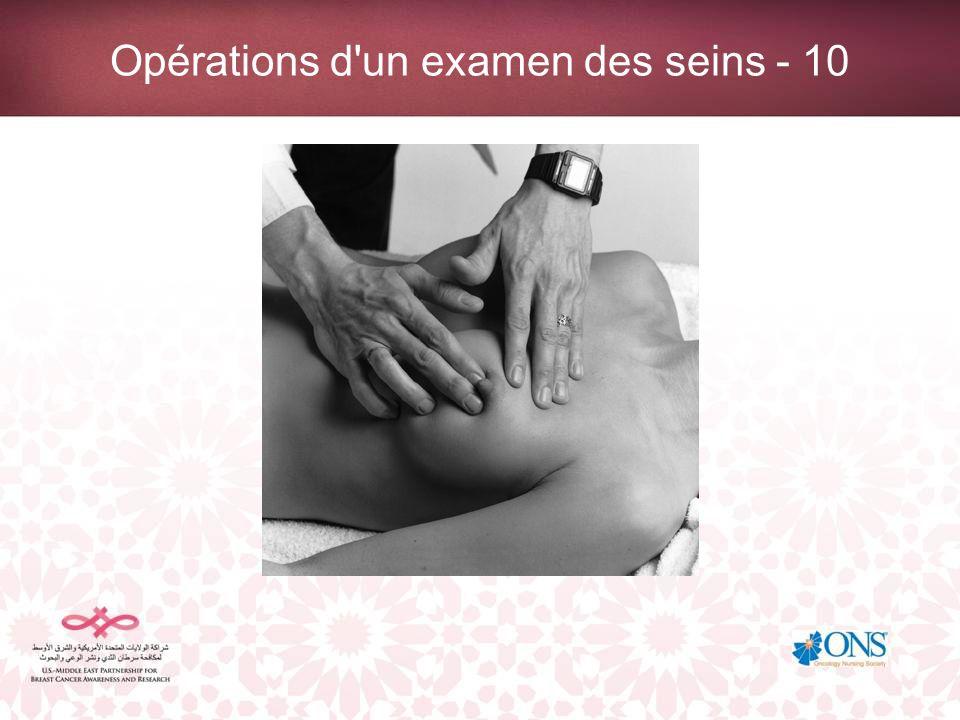 Opérations d un examen des seins - 10
