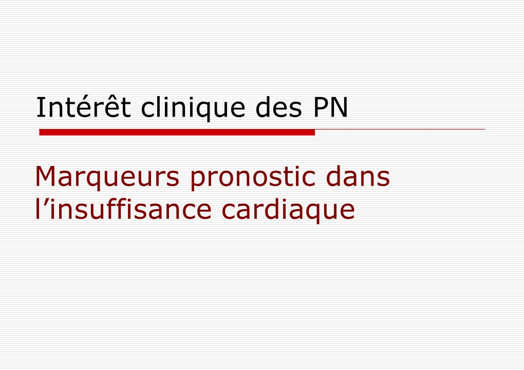 Intérêt clinique des PN