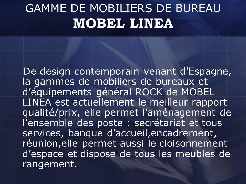 GAMME DE MOBILIERS DE BUREAU MOBEL LINEA