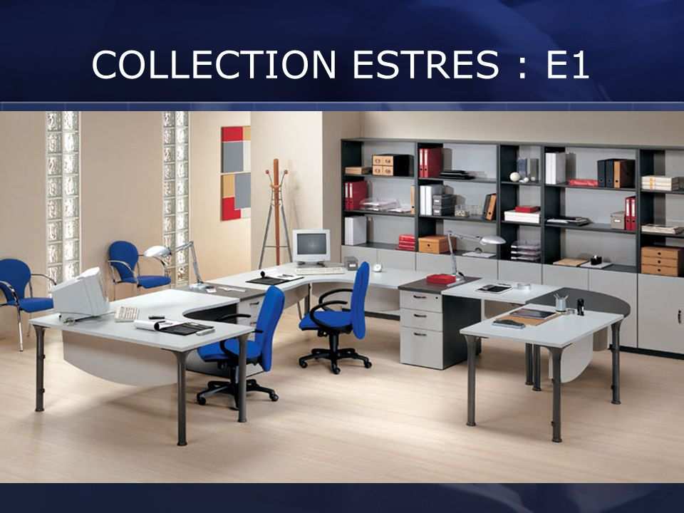 COLLECTION ESTRES : E1