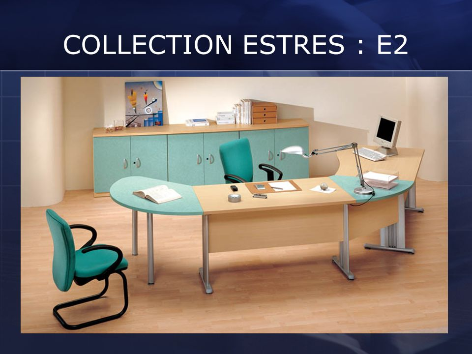 COLLECTION ESTRES : E2
