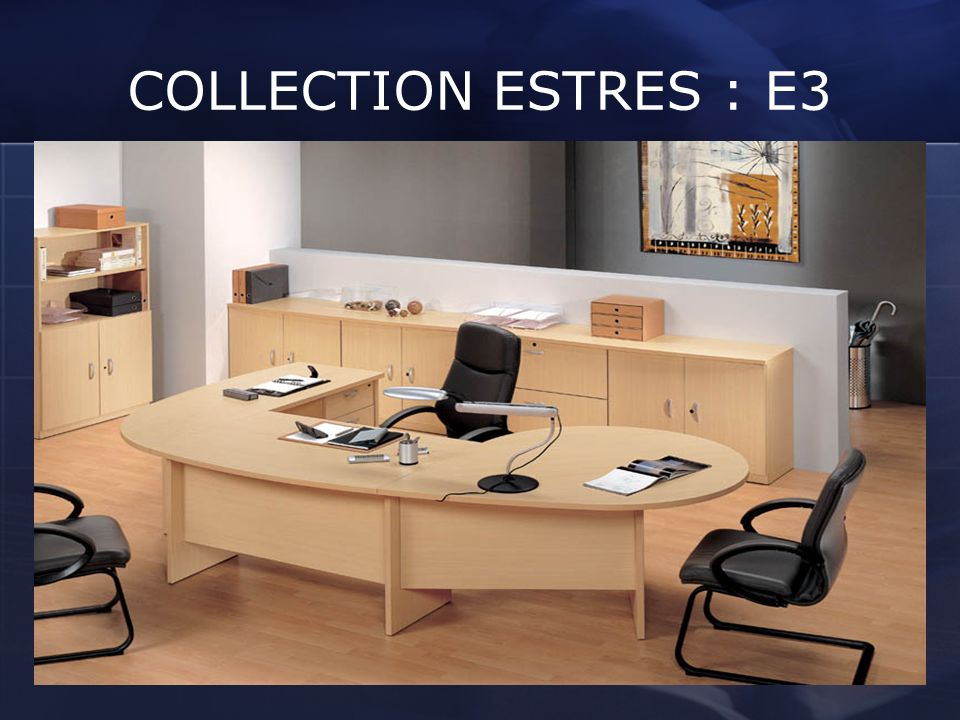COLLECTION ESTRES : E3