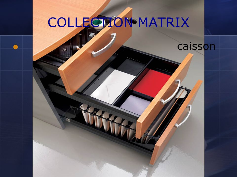 COLLECTION MATRIX caisson