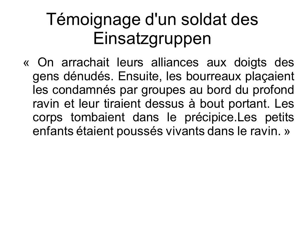 Témoignage d un soldat des Einsatzgruppen