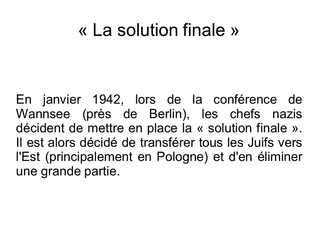 « La solution finale »