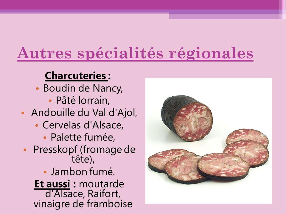 Autres spécialités régionales