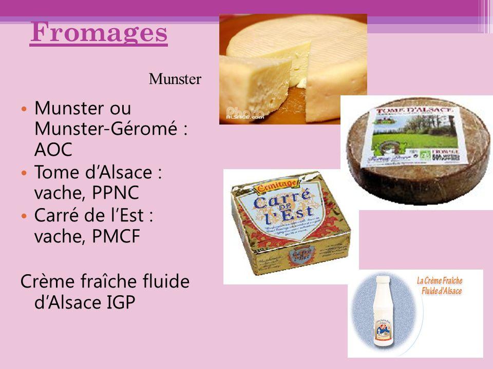 Fromages Munster ou Munster-Géromé : AOC Tome d'Alsace : vache, PPNC