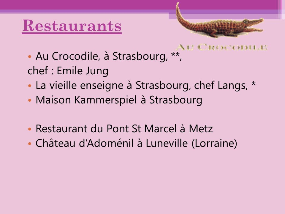 Restaurants Au Crocodile, à Strasbourg, **, chef : Emile Jung