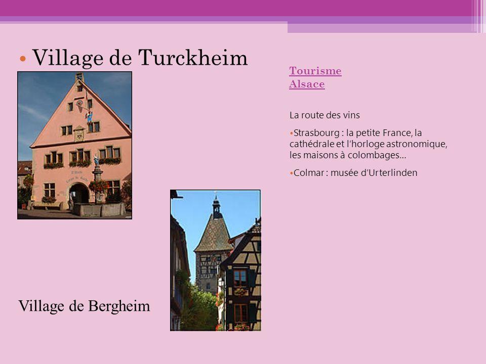 Village de Turckheim Village de Bergheim Tourisme Alsace