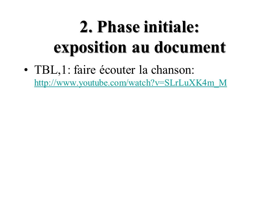 2. Phase initiale: exposition au document