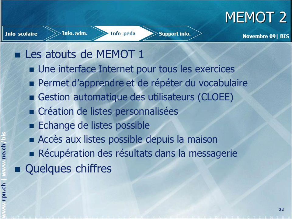 MEMOT 2 Les atouts de MEMOT 1 Quelques chiffres
