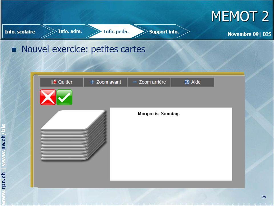 MEMOT 2 Nouvel exercice: petites cartes 29 Info. scolaire Info. adm.