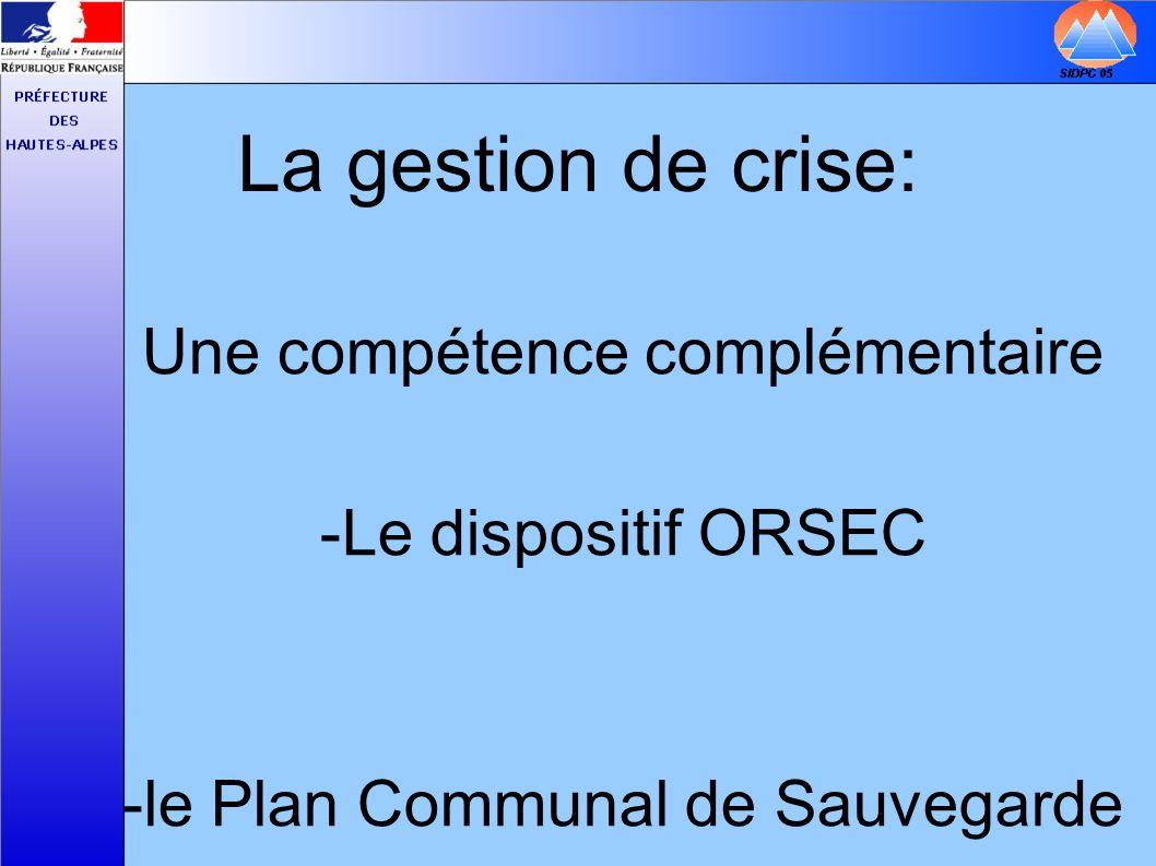 La gestion de crise: Une compétence complémentaire