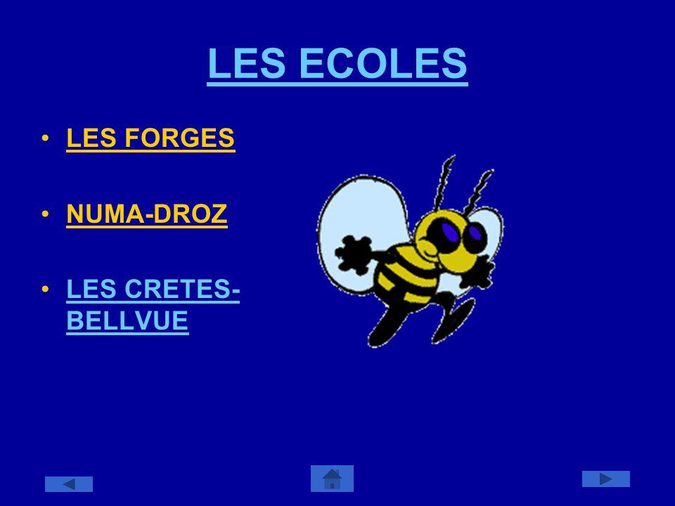 LES ECOLES LES FORGES NUMA-DROZ LES CRETES-BELLVUE