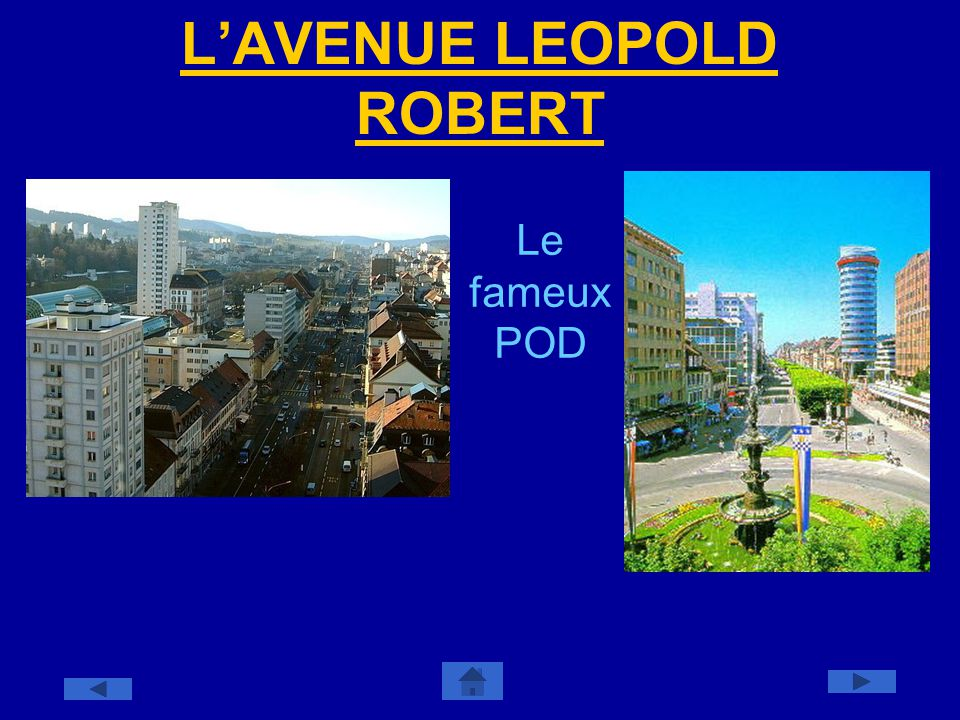 L'AVENUE LEOPOLD ROBERT